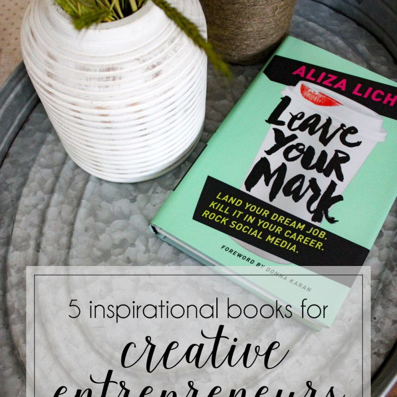 Inspiring Books for Creative Entrepreneurs | Just Peachy Blog