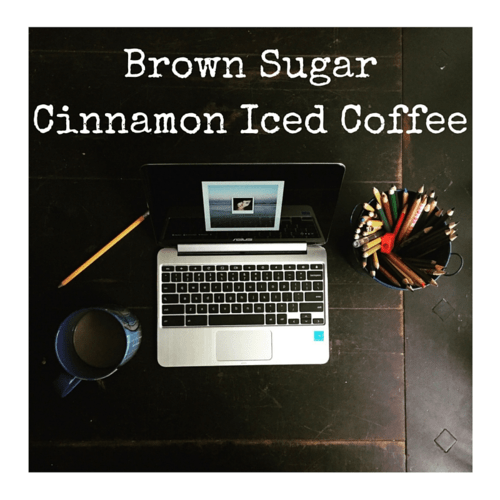 A Recipe for Brown Sugar Cinnamon Iced Coffee