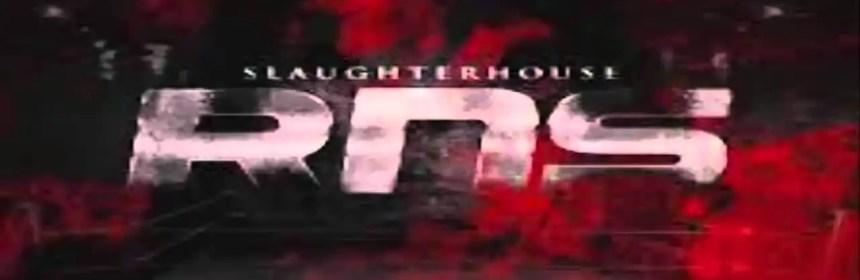 Slaughterhouse – R.N.S