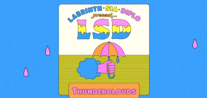 lsd thunderclouds labrinth sia diplo single new lyrics