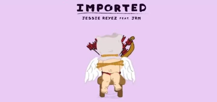 jessie reyez imported jrm single lyrics review