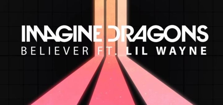 imagine dragons believer remix lil wayne