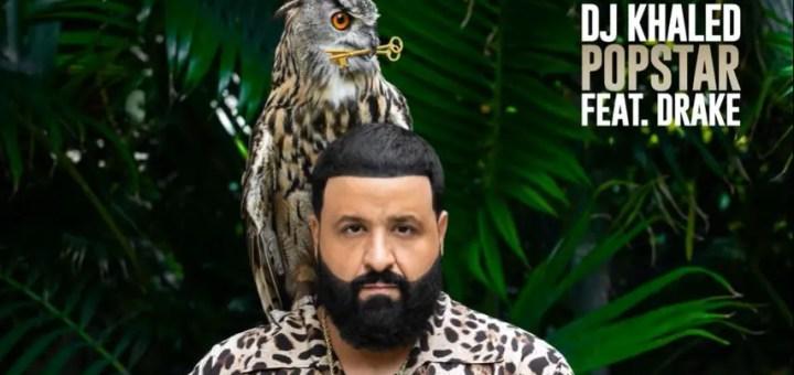 dj khaled popstar drake