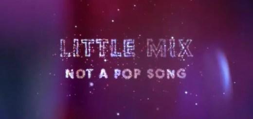 little mix not a pop song