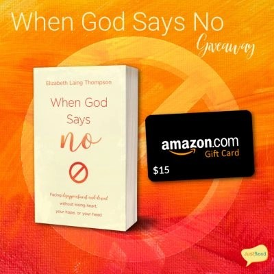 When God Says No JustRead Giveaway