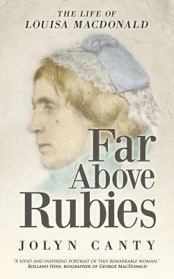 Far Above Rubies: The Story of Louisa MacDonald
