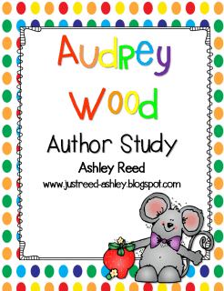 http://www.teacherspayteachers.com/Product/Audrey-Wood-Author-Study-742009