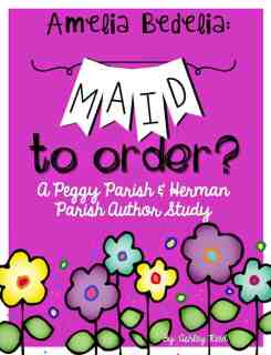 http://www.teacherspayteachers.com/Product/Maid-to-Order-Peggy-Parish-Amelia-Bedelia-Author-Study-239167