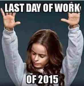last day of work 2015