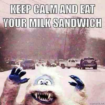 keep-calm-and-eat-your-milk-sandwich