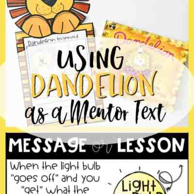The Perfect Mentor Text for Teaching Central Message or Lesson