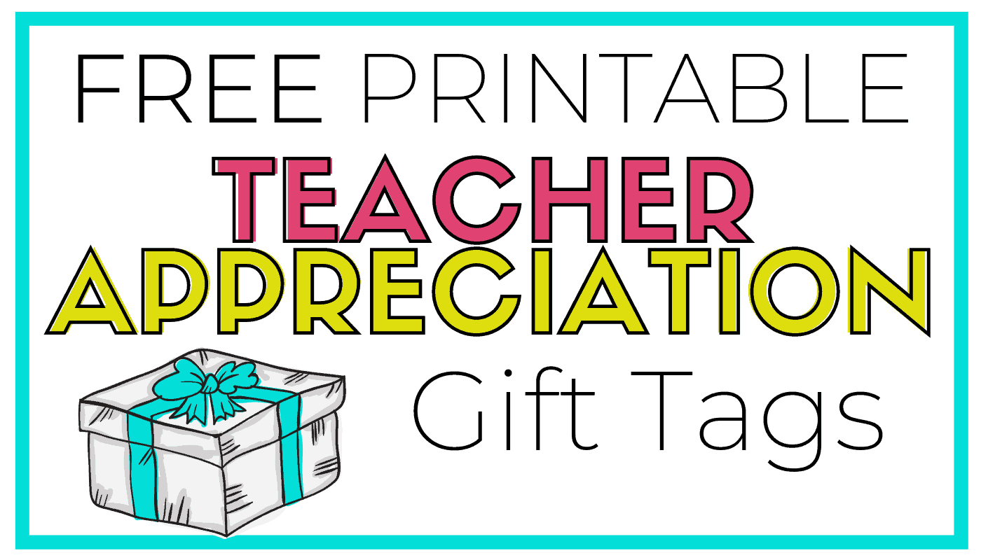 graphic about Free Printable Teacher Appreciation Gift Tags named Cost-free Printable Instructor Appreciation Present Tags - Exactly Reed Participate in