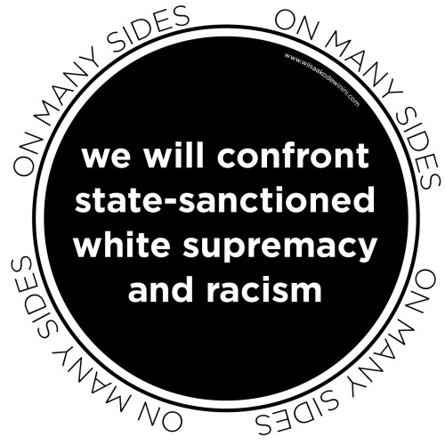 Protest Poster - We Will Confront White Supremacy - Dylan Miner