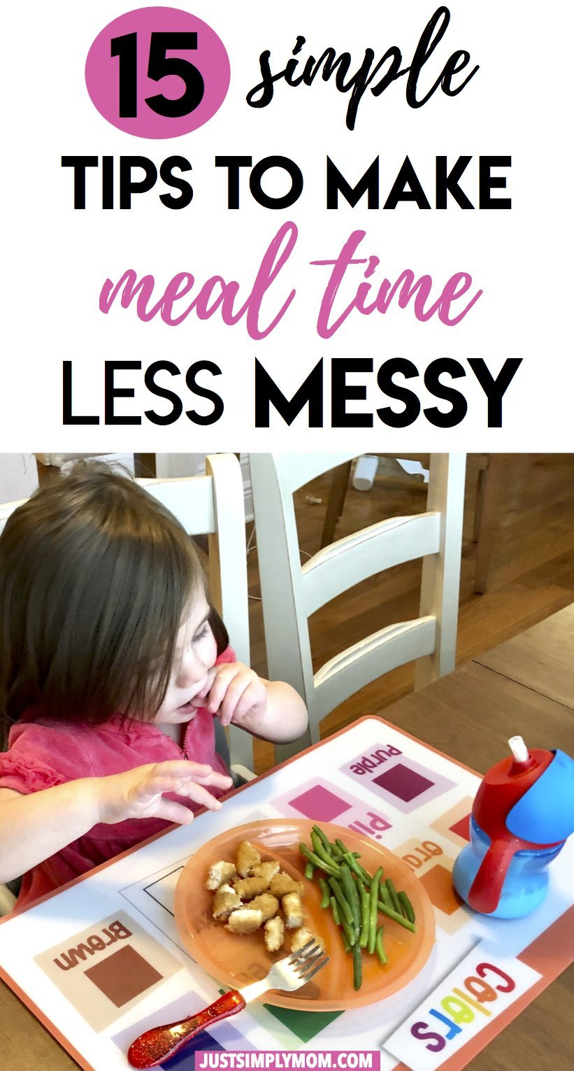 15 Simple Tips to Make Meal Time Less Messy