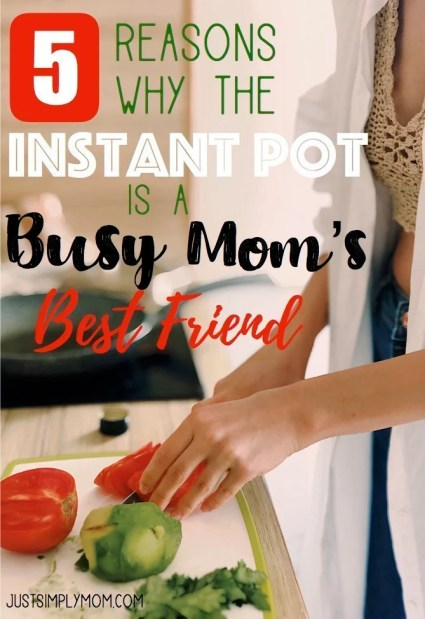 For a busy mom, the Instant Pot is the best invention out there. It does the work of so many different kitchen appliances and saves you time and money!