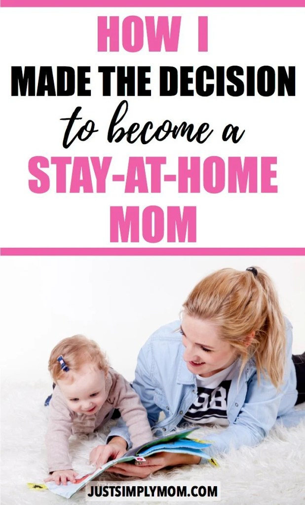 The decision to stay at home with your kids is a tough one, but here are some reasons behind how I finally made the decision and did it the smart way. I love being a stay-at-home mom with my baby and toddler.
