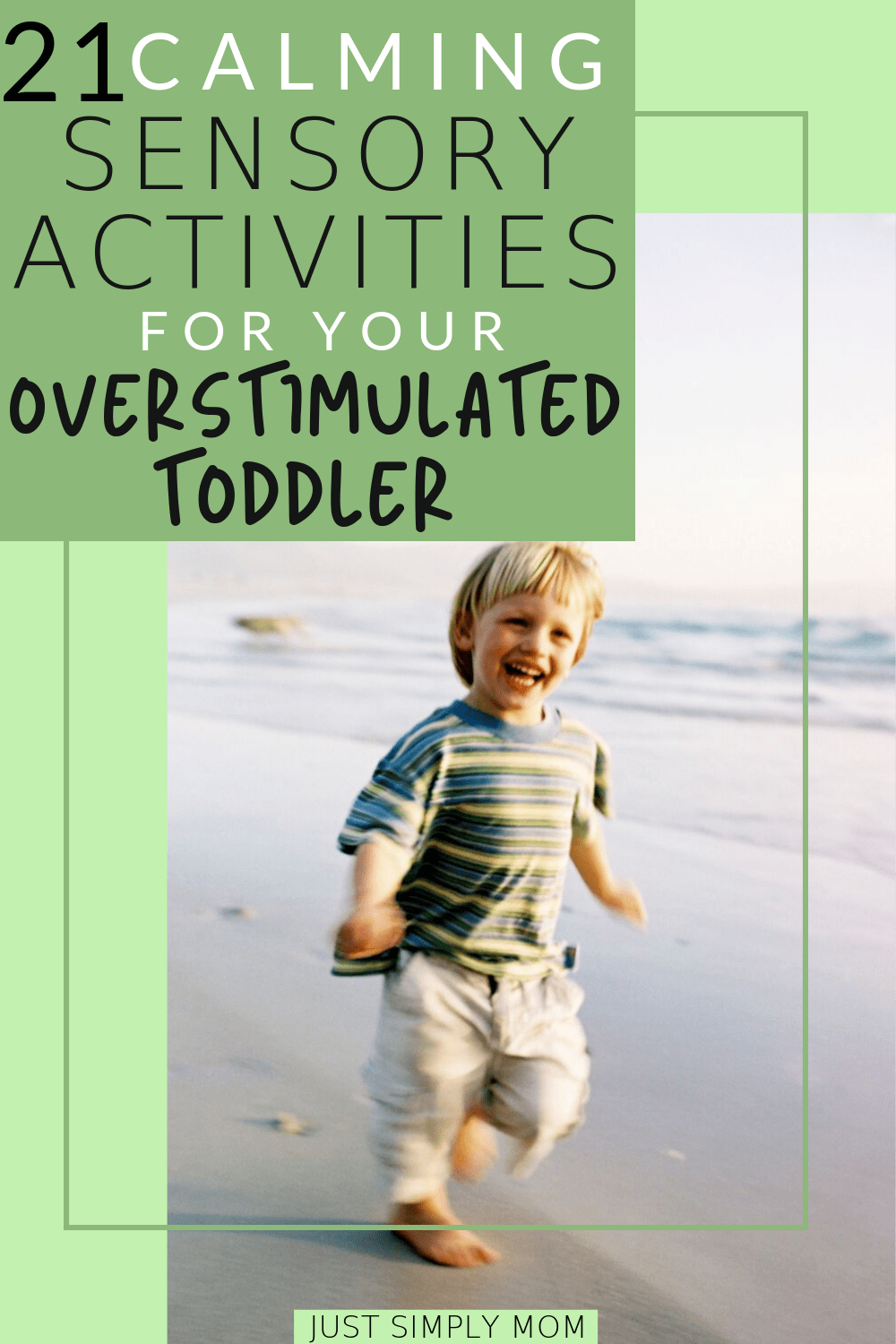 24 Calming Sensory Activities and Strategies for Your Overstimulated Toddler