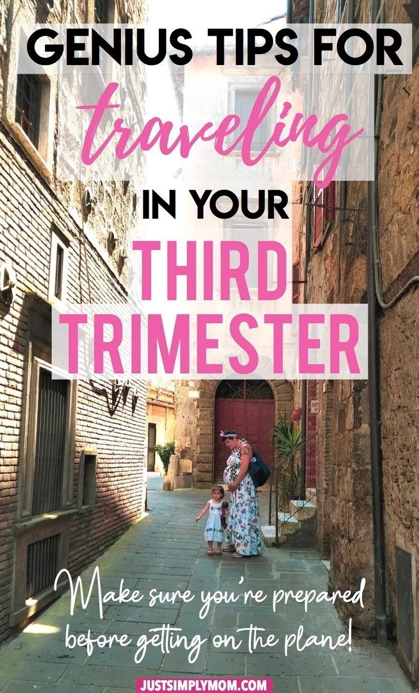 Genius Tips for Traveling in the Third Trimester