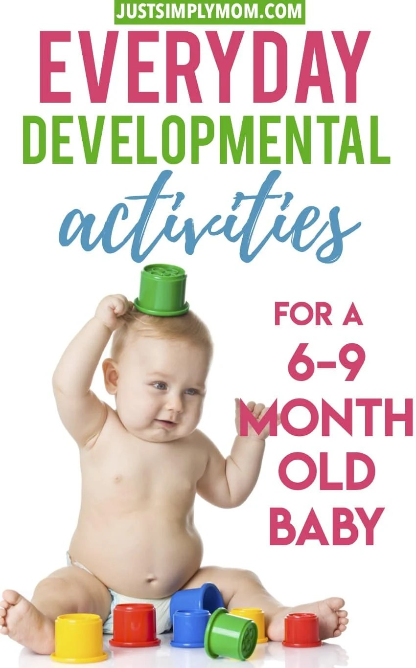 21 Play Ideas and Activities for 6 to 9-Month-Old Baby