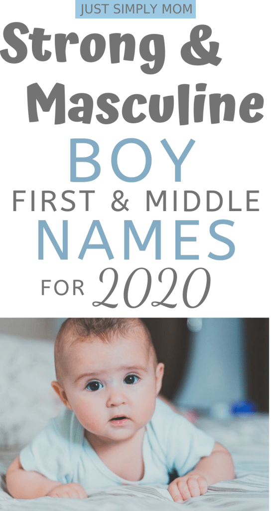 Picking a name for your baby can be a tough decision. Here is a list of strong and masculine first and middle names for boys and tips to help you decide.