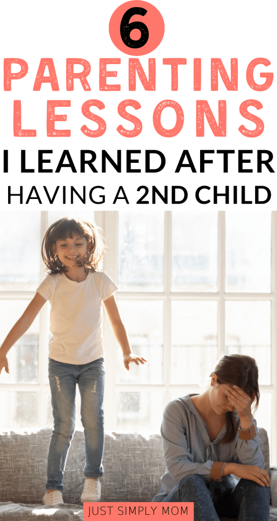 Having a second child taught me these lessons that I wish I knew with my first baby. If you follow these, you will be a less stressed out mom.