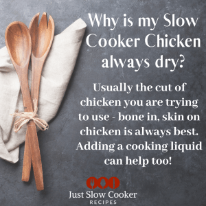 Why is my Slow Cooker Chicken Always Dry?