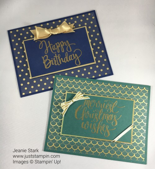 Stampin Up Stylized Birthday and Watercolor Christmas card ideas with Fabulous Foil Acetate - Jeanie Stark StampinUp For inspiration and supplies visit www.juststampin.com