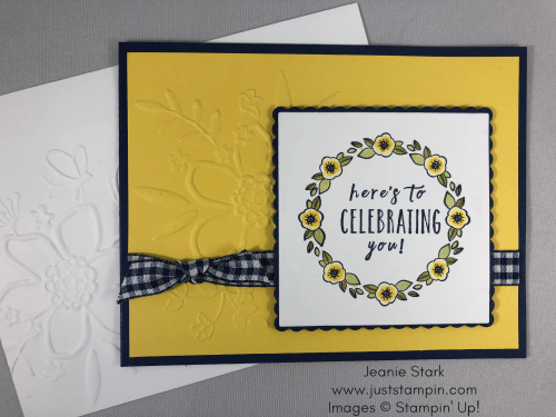 Stampin Up birthday card idea using the Accented Blooms and Perennial Birthday stamp sets, Lovely Floral Embossing Folder, and the Stamparatus - Jeanie Stark StampinUp