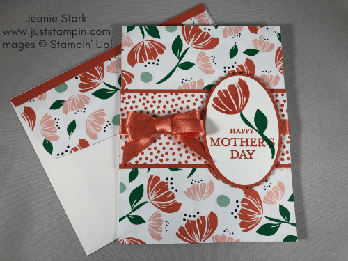 Stampin Up Mother's Day card idea using Happiness Blooms Designer Series Paper with Just Because and Bloom By Bloom stamp sets - Jeanie Stark StampinUp