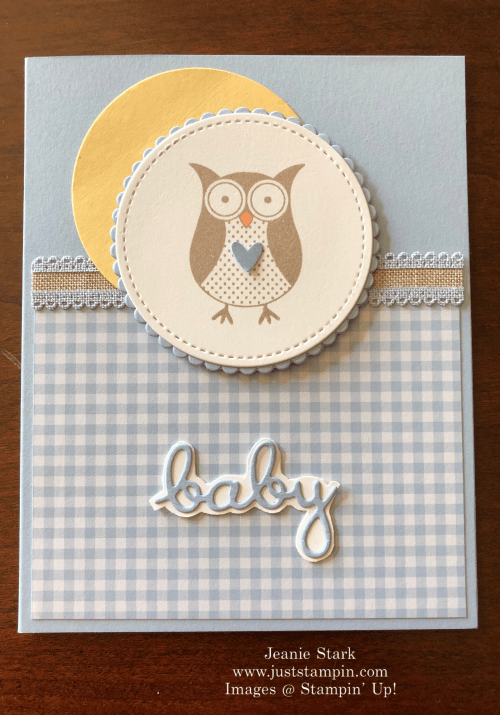 Stampin' Up! Well Written baby card idea - Jeanie Stark StampinUp