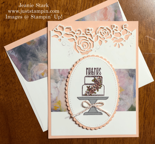 Stampin\' Up! Piece of Cake and Lovely Flowers Wedding card idea - Jeanie Stark StampinUp