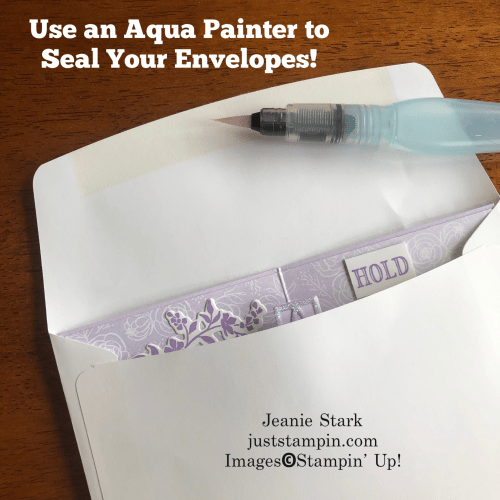 Stampin' Up! Aqua Painter - use to seal envelopes - Jeanie Stark StampinUp