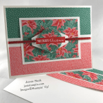 Stampin\' Up! Christmas Gleaming and Flowers For Every Season Christmas card idea - Jeanie Stark StampinUp