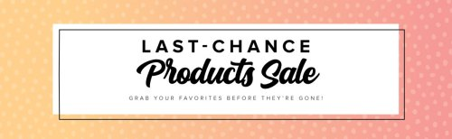 Stampin' Up! Last-Chance Product Sale - Jeanie Stark StampinUp