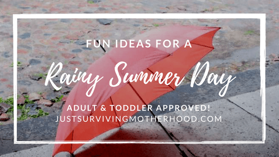 Fun Ideas For A Rainy Summer Day…