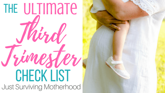 The Ultimate Third Trimester Check List