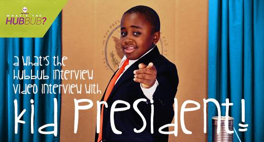 Kid President HUB