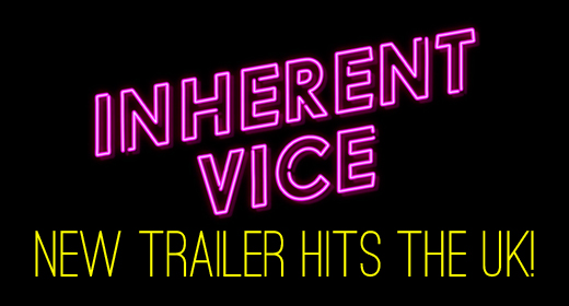 Inherent Vice UK Trailer