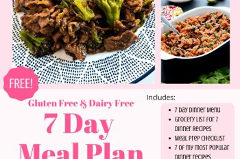 Grab your FREE Gluten Free and Dairy Free 7 Day Meal Plan with a grocery list and meal prep checklist included. #glutenfree #dairyfree #mealplan