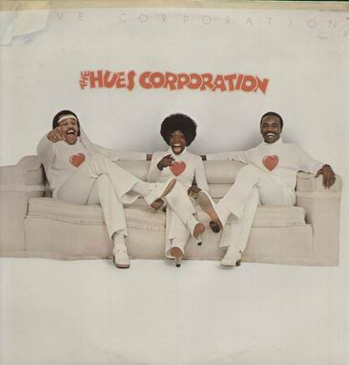 "The Hues Corporation.........""sofa so good!"""