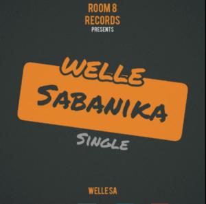 Welle SA - Sabanika_(original Mix)