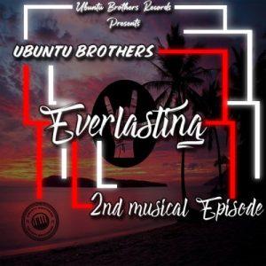 Ubuntu Brothers – Everlasting (2nd Musical Episode) EP