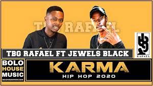 Tbg Rafael – Karma (Hip Hop) Ft. Jewels Black