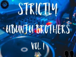 Ubuntu Brothers – Strictly Ubuntu Brothers vol. 1 (Exclusive Mix)