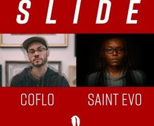 Coflo & Saint Evo – Slide