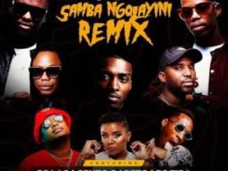 Worst Behaviour – Samba Ngolayini (Remix) Ft. DJ Tira, DJ Lag, Okmalumkoolkat, Beast, Gento Bareto, & Tipcee