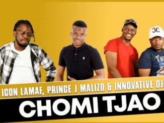 Chomi Tjao ft Prince J Malizo x Innovative Djz - Icon Lamaf