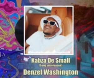 Kabza De Small - Denzel Washington