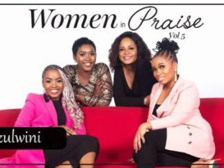 Women In Praise – Ezulwini