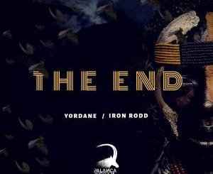 DOWNLOAD MP3 :Dj Yordane & Iron Rodd – The End